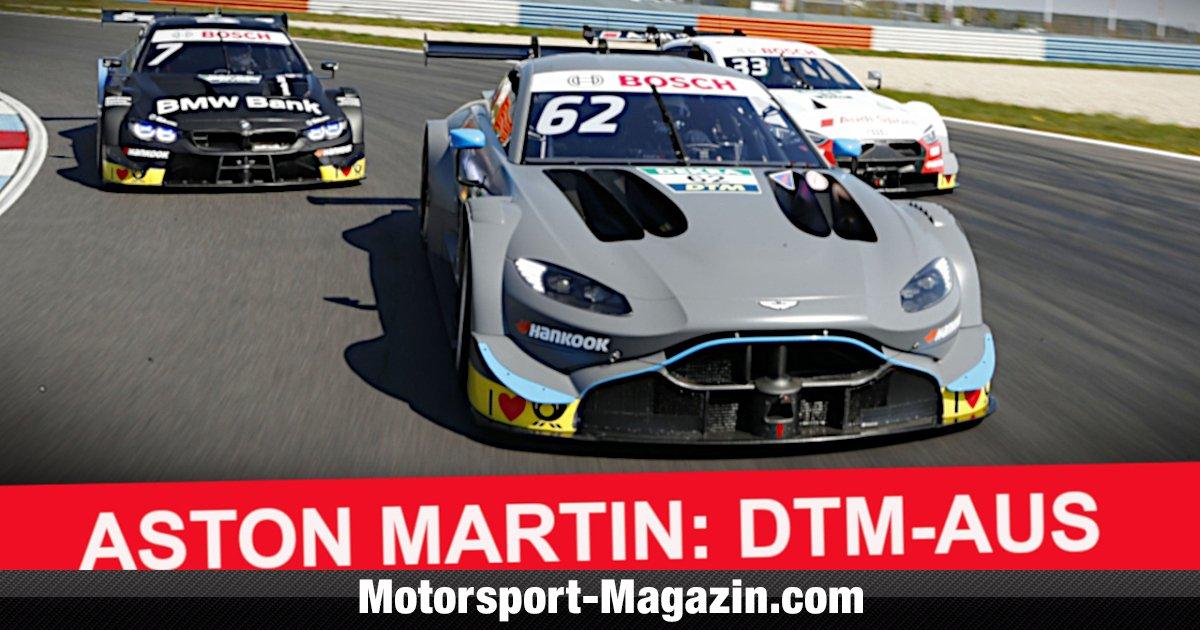 DTM: Aston Martin steigt mit sofortiger Wirkung aus