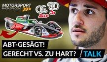 Audi wirft Daniel Abt raus: gerecht oder zu hart?