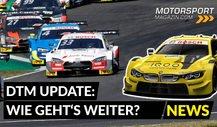 Kalender, Audi & BMW: Wie geht's in der DTM weiter?