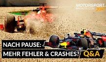 Formel 1 nach Pause: Mehr Fehler? Mehr Spannung? Mehr Unfälle?