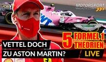 5 Formel 1 Theorien: Vettel jetzt doch zu Aston Martin?