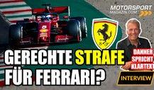 Formel 1, Danners Fazit: Gerechte Strafe für Ferrari?