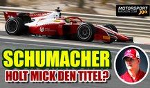 Mick Schumacher vor Formel-1-Aufstieg: Müssen smart sein