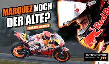MotoGP - Riding-Coach-Analyse: So lief Marc Marquez' Comeback