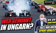Wer gewinnt in Ungarn? PLUS: 2022 nur noch F1-Sprints?