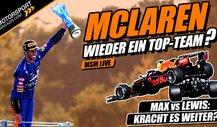 Ist McLaren wieder ein Top-Team? Mehr Crashes im WM-Kampf?