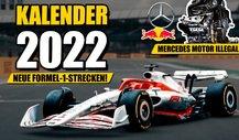 Formel 1 Rennkalender 2022 enthüllt! Mercedes-Motor illegal?