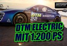 DTM: DTM Electric mit 1200 PS schon 2022 als Meisterschafts-Element?