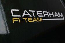 Formel 1 - Geteilte Arbeit bis Januar: Caterham holt CEO von Renault