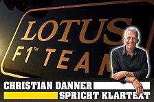Formel 1 - Lotus in Verhandlung mit echten Hochkar�tern: Christian Danner spricht Klartext