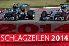 Formel 1 - Das Jahr 2014 in Schlagzeilen