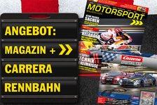 Abo-Angebot: Motorsport-Magazin lesen und mit der GT3 Carrera-Bahn spielen
