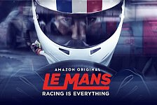 Racing is Everything: Neue Serie über 24h Le Mans