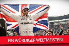 Formel 1: Wie verdient ist Lewis Hamiltons Weltmeistertitel?