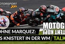 MotoGP - Video: MotoGP-Talk: Warum die WM ohne Marquez Kopf steht