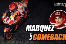 MotoGP - Video: Marc Marquez gibt ersten Ausblick auf sein MotoGP-Comeback