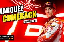 MotoGP - Video: Marc Marquez gibt MotoGP-Comeback: Was wir erwarten dürfen