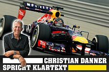 Formel 1 - Danner spricht Klartext