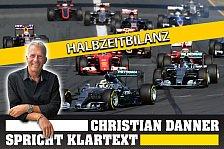 Formel 1 - Danner spricht Klartext: Halbzeitbilanz