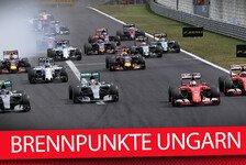 Formel 1 - Die 6 Brennpunkte vor dem Ungarn GP