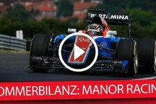 Formel 1 - Die F1-Sommerbilanz: Manor
