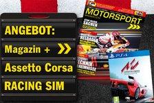 Abo-Angebot: Motorsport-Magazin lesen + Assetto Corsa zocken