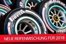 Formel 1: Pirelli führt 2018 neue Reifenmischung ein