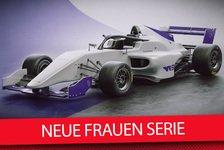 Formel 1 - Video: Neue Rennserie nur für Frauen kommt! - W Series 2019