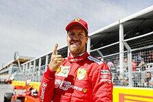 Formel 1 Kanada, Vettel nach Pole sicher: Können auch gewinnen